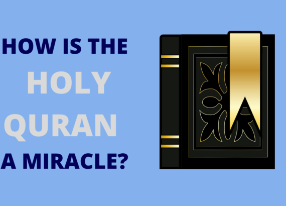 How is the Quran a Miracle
