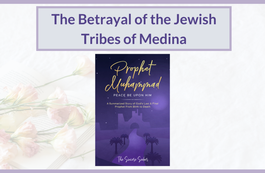 The Betrayal of the Jewish Tribes of Medina