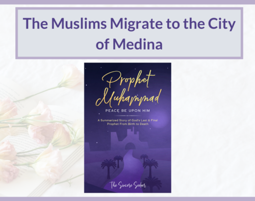 THE MUSLIMS MIGRATE TO THE CITY OF MEDINA