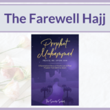 THE FAREWELL HAJJ