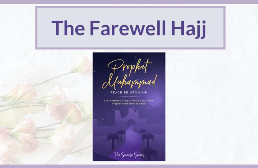 The Farewell Hajj