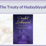 THE TREATY OF HUDAYBIYYAH