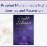 PROPHET MUHAMMAD NIGHT JOURNEY & ASCENSION