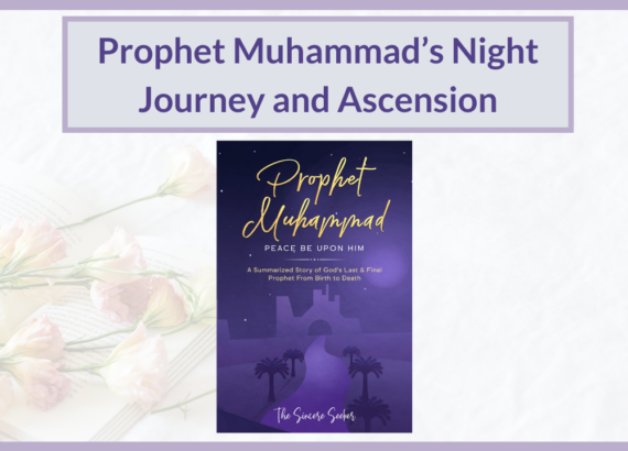 PROPHET MUHAMMAD NIGHT JOURNEY & ASCENSION
