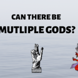 HOW MANY GODS ARE THERE?┇IS THERE MORE THAN ONE GOD?