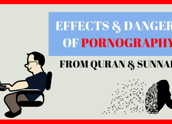 ISLAM'S VIEW ON PORN & ITS EFFECTS & DANGERS