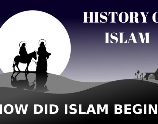 WHEN & HOW DID ISLAM START? HISTORY OF ISLAM