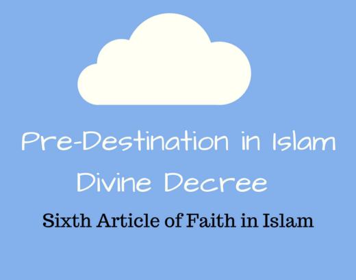 AL-QADR (PREDESTINATION) IN ISLAM┇DIVINE DECREE