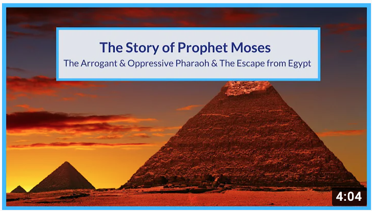 The Story of Prophet Moses | The Arrogant & Oppressive Pharoh & The Escape from Egypt